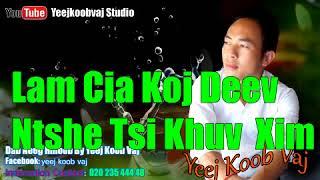 Lam Cia Koj Deev Ntshe Tsi Khuv Xim.  3 / 21 / 2018
