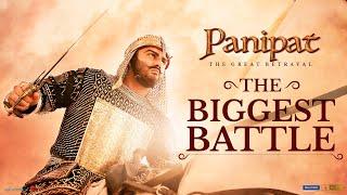 Panipat | The Biggest Battle | Sanjay D, Arjun K, Kriti S | Ashutosh Gowariker | In Cinemas Now