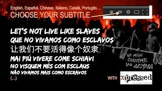 LET'S NOT LIVE LIKE SLAVES (and Other Languages) A Film By Yannis Youlountas
