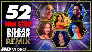 52 Non Stop Dilbar Dilbar Remix By Kedrock, SD Style Super Hit Songs Collection 2018 | T-Series
