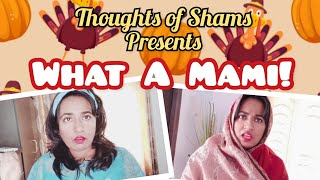 What A Mami! 🤣/ New Funny Video/ Thoughts of Shams
