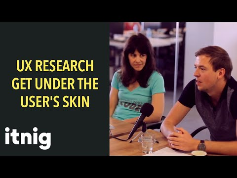 UX Research: How to get under the skin of your users