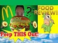 Mcdonald S Pico Guacamole Burger Review Peep This Out