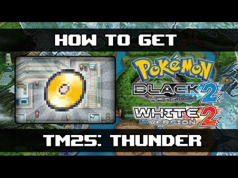 Pokemon Black 2 and White 2 | How To Get Thunder (TM25)