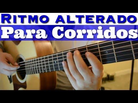 Tutorial Ritmo Alterado Arremangado para Corridos en Guitarra Acustica