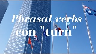 10 phrasal verbs con TURN en inglés: turn on, turn up, turn into