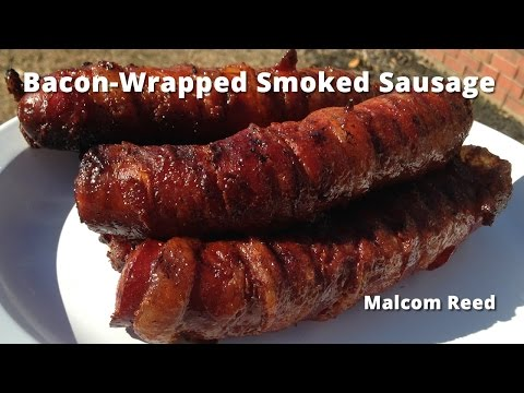 Bacon Wrapped Smoked Sausage   Smoked Sausage wrapped in Bacon Malcom Reed HowToBBQRight