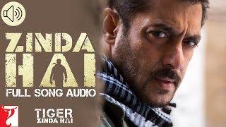 Zinda Hai - Full Song Audio | Tiger Zinda Hai | Sukhwinder Singh | Raftaar |  Vishal and Shekhar