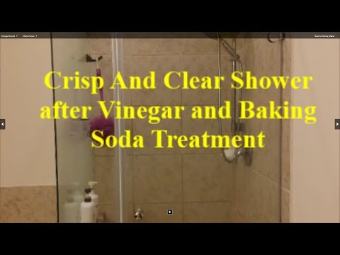 Crisp Clean and Clear Shower with Vinegar and Baking Soda.