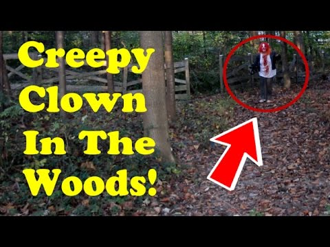 Creepy Clown In The Woods!  ✅