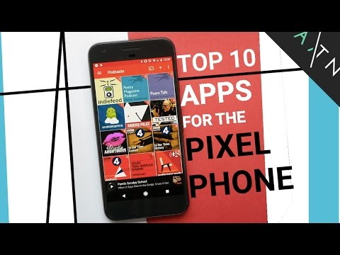 Top 10 Apps For The Pixel / Pixel XL | Android 2016