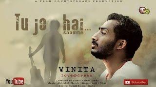 Tu jo hai   Vinita love@dream   Song of Love   Team Countryroads Films