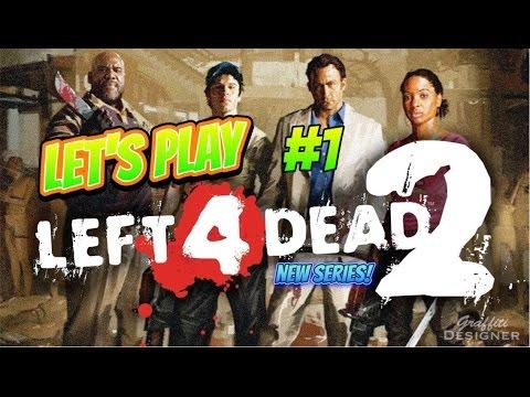 Lets Play - Left 4 dead 2 - Dead center #1