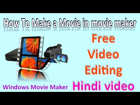 How to Make a Movie in Winodws Movie Maker.
