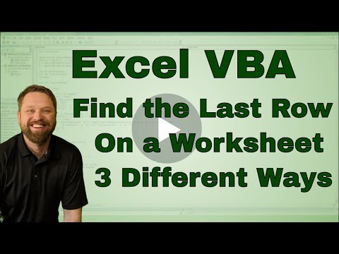 Excel VBA Finding the Last Row or Column three different ways - Code Included