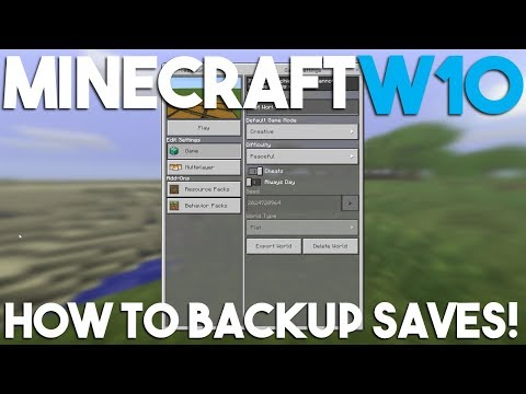How to Backup a World in Minecraft Windows 10 Edition!