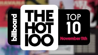 Early Release! Billboard Hot 100 Top 10 November 11th 2017 Countdown   Official