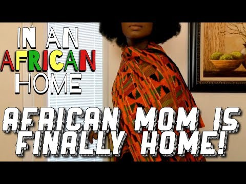 Skit : Clifford Owusu - In An African Home: African Mom is Finally Home!