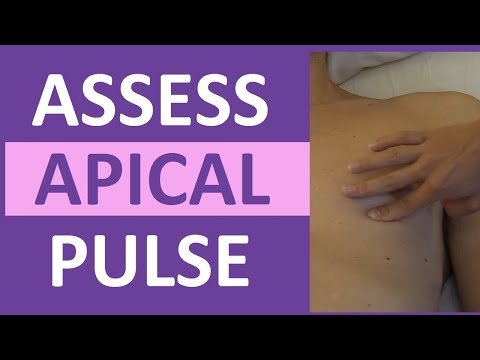 Apical Pulse Assessment Location Nursing | Auscultate and Palpate Apical Pulse