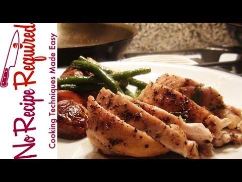 How to Cook Boneless Chicken Breasts - A Two Minute Cooking Class - NoRecipeRequired.com