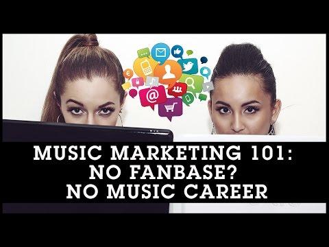 MUSIC MARKETING 101: No Fanbase? No Music Career