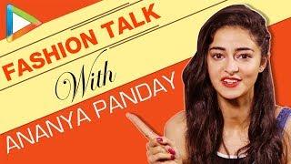 Download Fashion Talk With Ananya Panday | S01E04 | Beauty | Fashion Talk Video