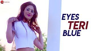 Eyes Teri Blue - Official Music Video | Vikramjeet | Sugandha Roy | Smrity Tiwari