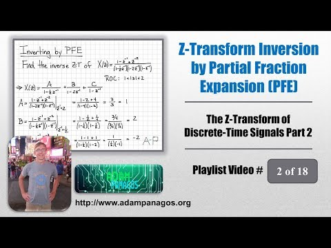 The Z-Transform - 18 - Inversion by Partial Fraction Expansion (PFE)