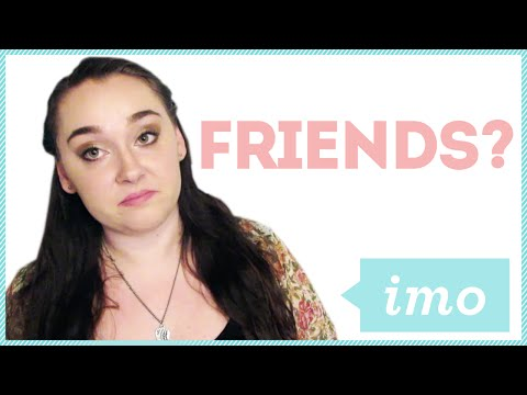 ONE SIDED FRIENDSHIPS w/ Meaghan Dowling
