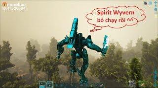 ARK: Eternal Mod #36 - Đại chiến Siêu rồng Ánh sáng SPIRIT WYVERN, Xém tí sấp mặt ^^
