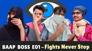 RJ Gaurav Kumar - | BAAP BOSS | E01 - Fights Never Stop |