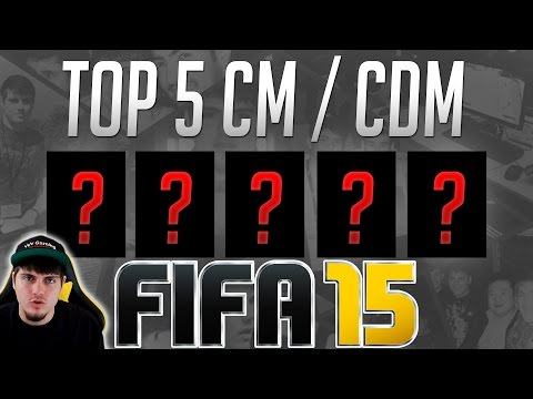Top 5 Best Midfielders (CM / CDM) Affordable in FIFA 15 Ultimate Team  - Guide to Best Cheap Squad