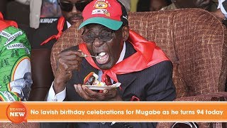 No lavish birthday celebrations for Mugabe as he turns 94 today