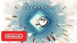 Bad North Launch Trailer - Nintendo Switch