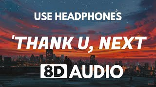 Ariana Grande  Thank U Next 8d Audio