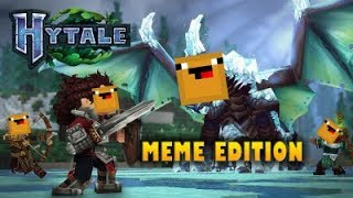 Hytale meme edition