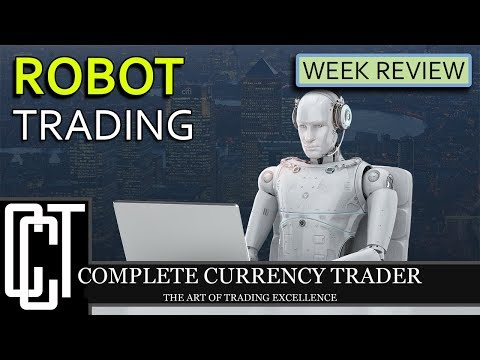 Robot Trading Review | Week 4
