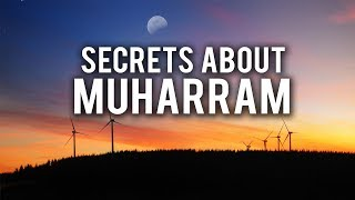 THE SECRETS ABOUT MUHARRAM (Powerful)