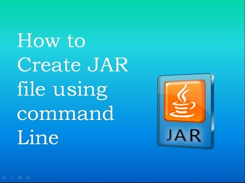 How to Create JAR(Java ARchive) File using Command line
