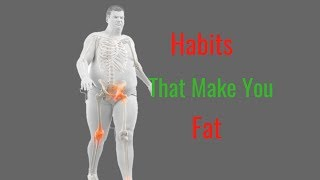 5 Nighttime Habits That Make You Fat - Bad Habits You Should Avoid