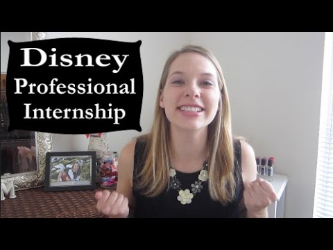 Disney Professional Internship | Application & Interviews