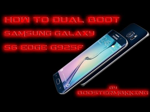 HOW TO DUAL BOOT SAMSUNG GALAXY S6 EDGE G925F