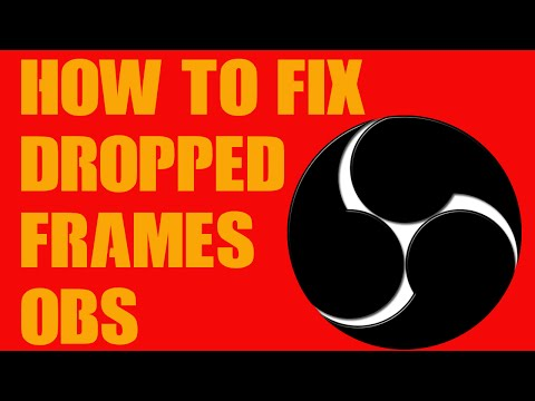 How To Fix Dropped Frames; OBS