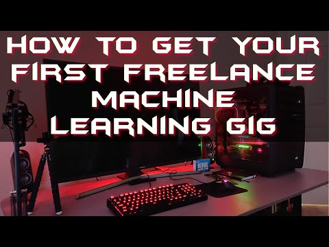 Machine Learning Freelancer Part 6 - How to get your first job on Upwork
