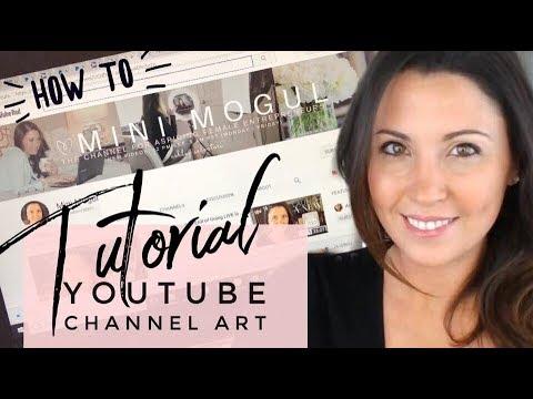 How to Create YouTube Banner/Channel Art - Tutorial | Ashley Salvatori - Mini Mogul
