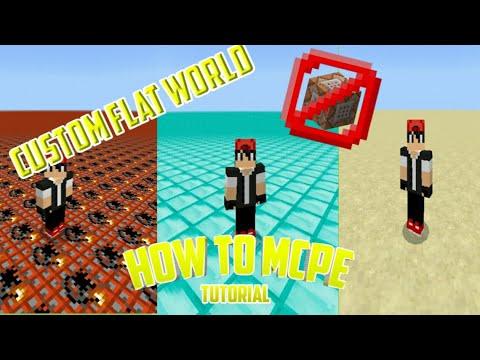 How To Mcpe Tutorial : Custom Flat worlds [No Command_block]