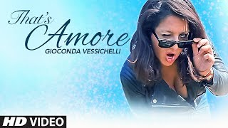 """Official Music Video """"THAT'S AMORE"""" 