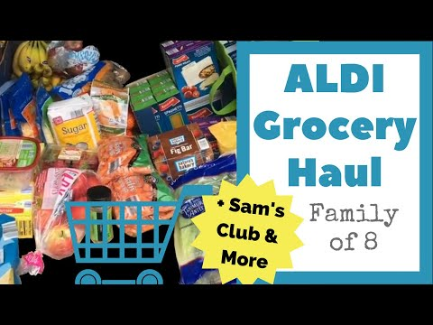 ALDI GROCERY HAUL plus extras from Sam's Club & Kroger No Artificial Colors or Flavors -Family of 8