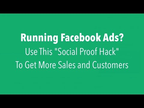 Running Facebook Ads? Use This Social-Proof Hack To Get More Customers
