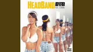 Download HeadBand (feat. 2 Chainz) Video